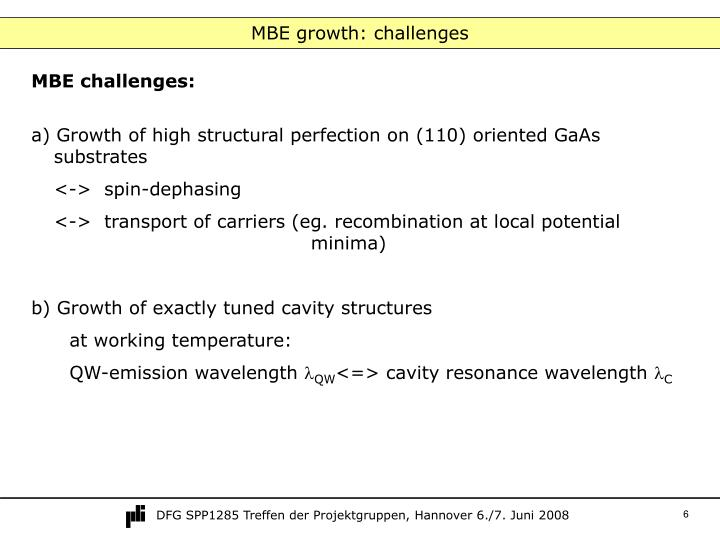 MBE growth: challenges