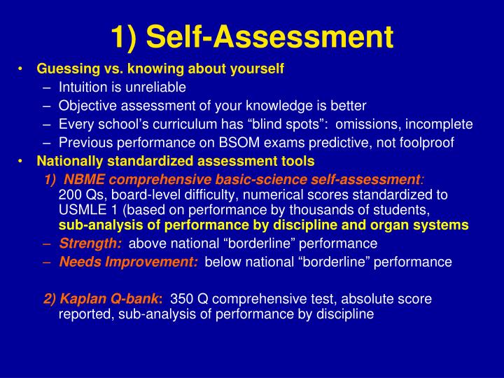 1) Self-Assessment