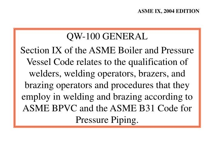 ASME IX, 2004 EDITION