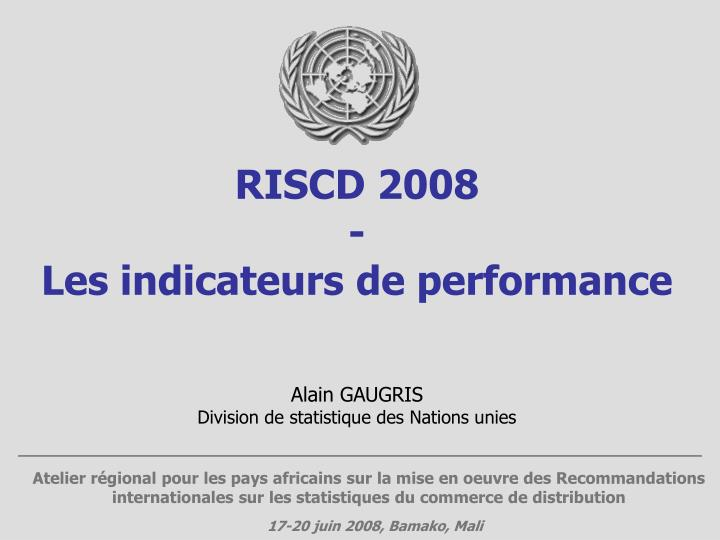 Riscd 2008 les indicateurs de performance