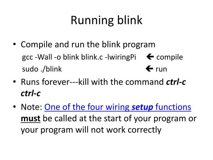 Running blink