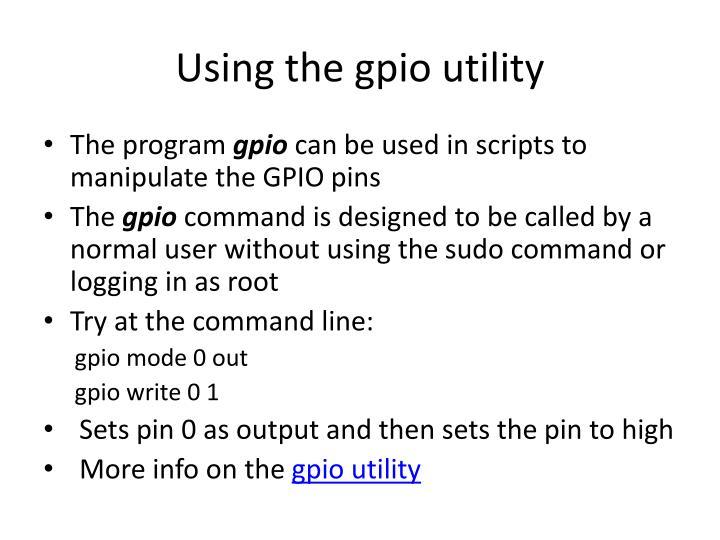 Using the gpio utility