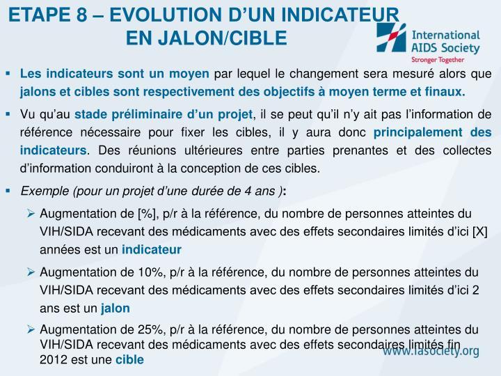 ETAPE 8 – EVOLUTION D'UN INDICATEUR
