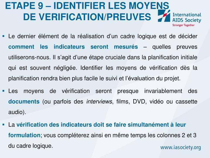 ETAPE 9 – IDENTIFIER LES MOYENS