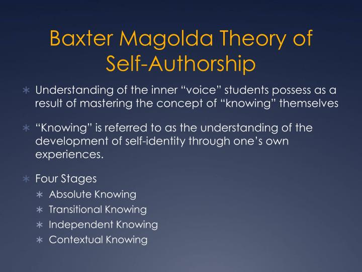 Baxter Magolda Theory of Self-Authorship