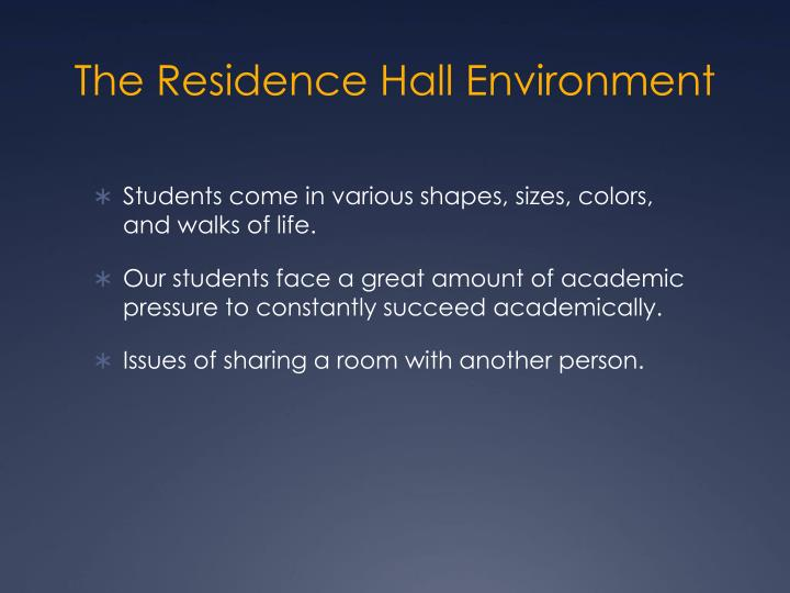 The residence hall environment