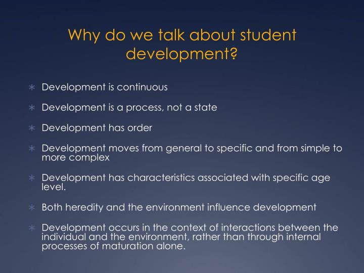 Why do we talk about student development?
