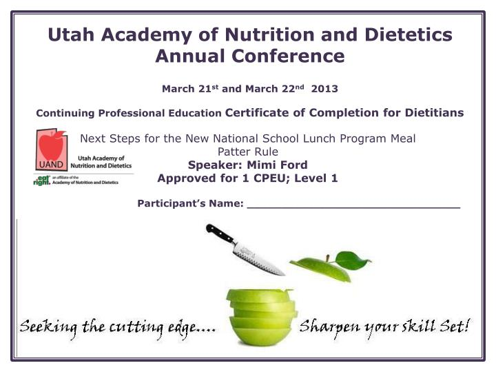 Utah Academy of Nutrition and Dietetics Annual Conference