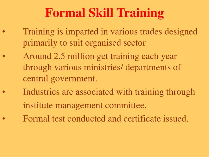 Formal Skill Training