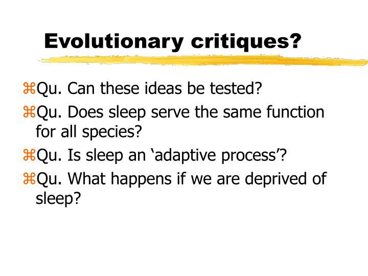 Evolutionary critiques?