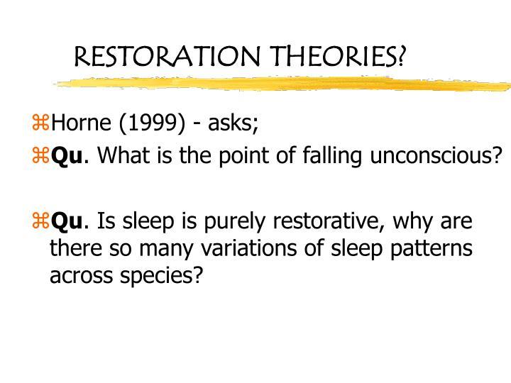 RESTORATION THEORIES?