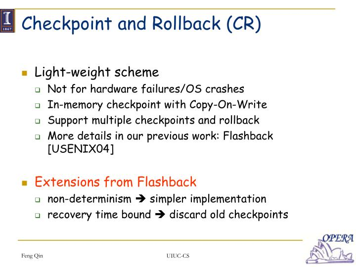 Checkpoint and Rollback (CR)