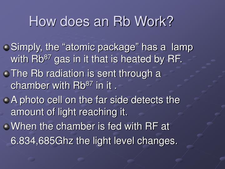 How does an Rb Work?