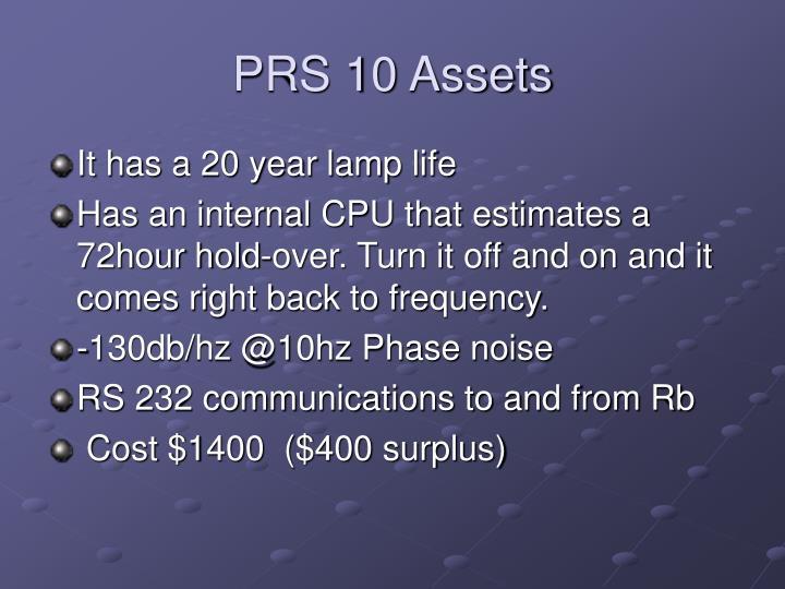 PRS 10 Assets