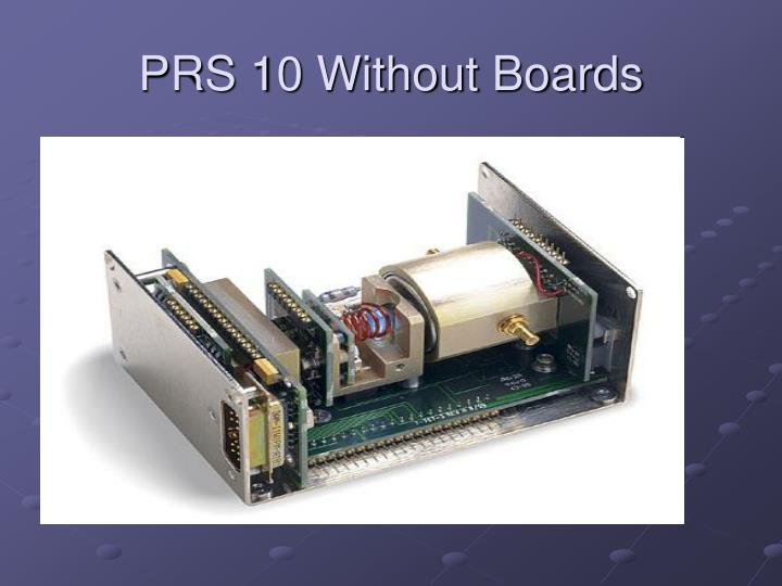 PRS 10 Without Boards