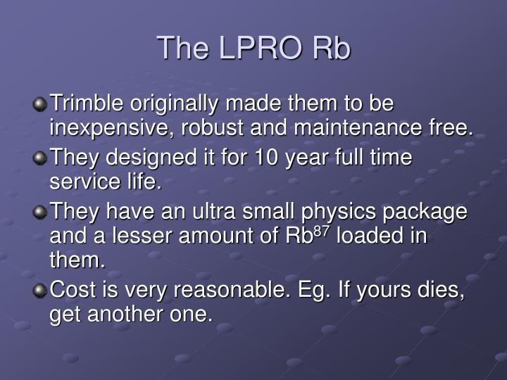 The LPRO Rb