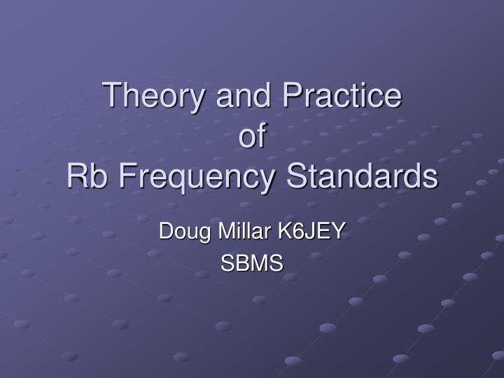 Theory and practice of rb frequency standards
