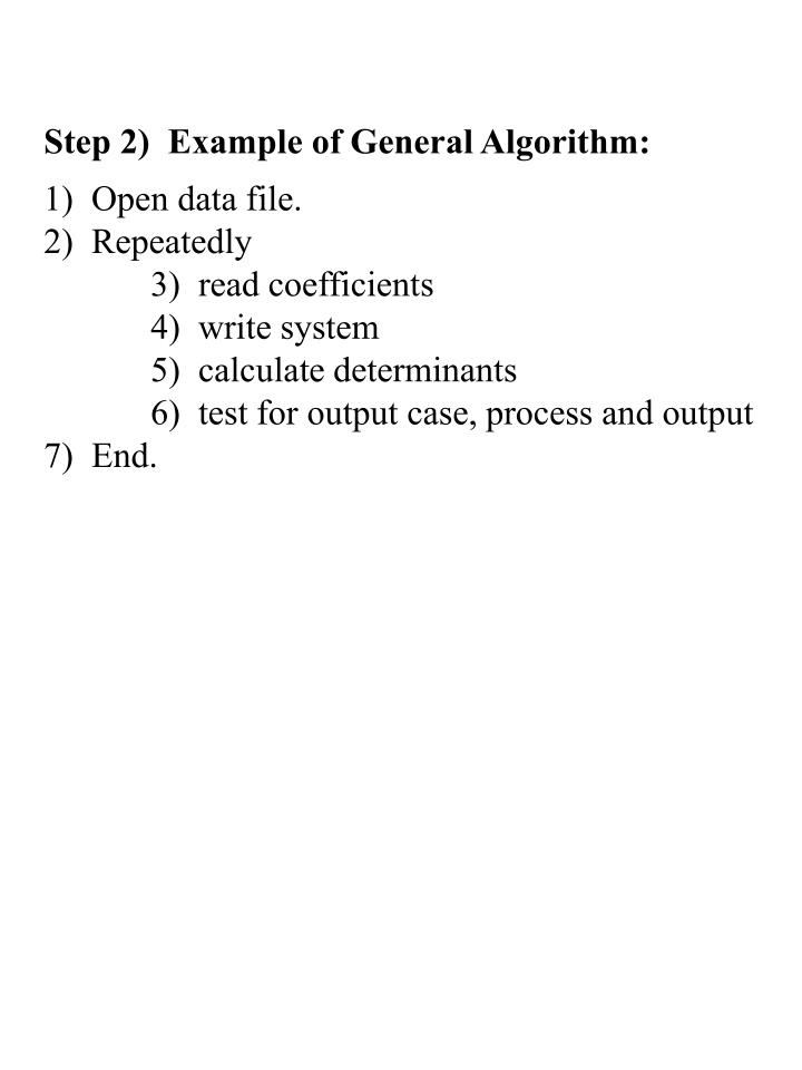 Step 2)  Example of General Algorithm: