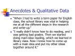 anecdotes qualitative data