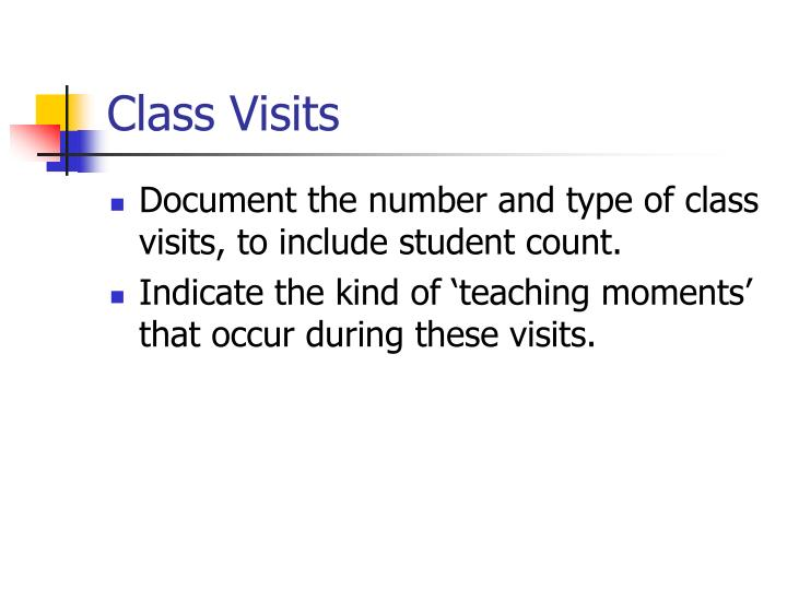Class Visits