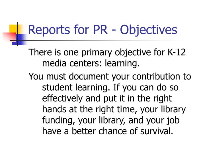 Reports for PR - Objectives
