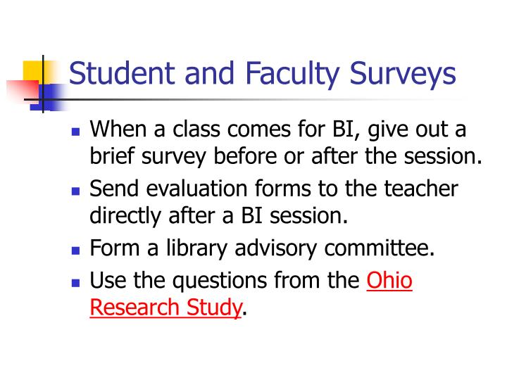 Student and Faculty Surveys