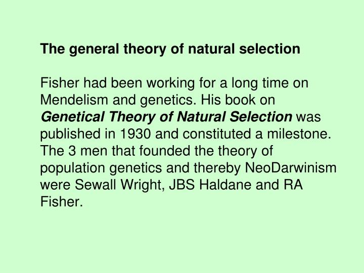 The general theory of natural selection