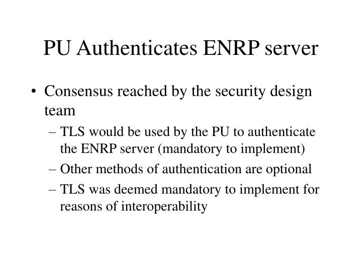 PU Authenticates ENRP server