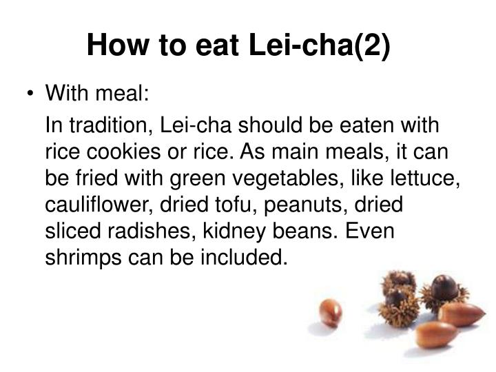 How to eat Lei-cha(2)