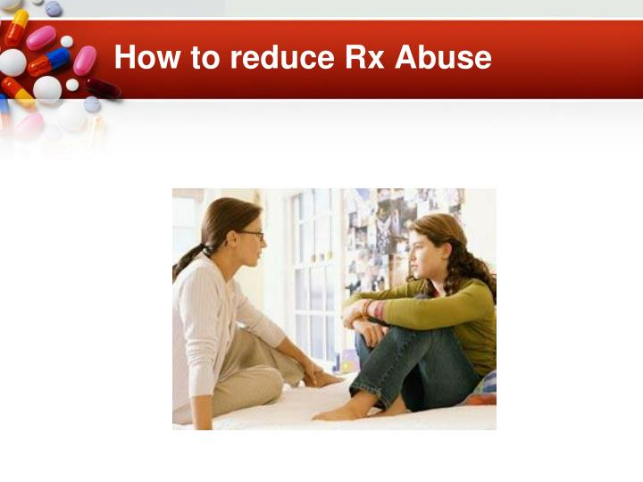 How to reduce Rx Abuse