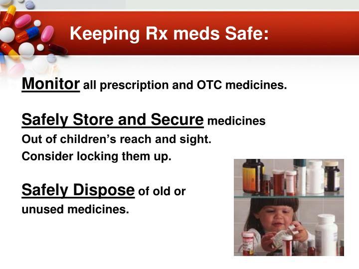 Keeping Rx meds Safe: