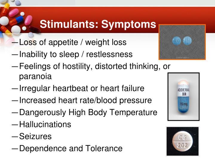 Stimulants: Symptoms