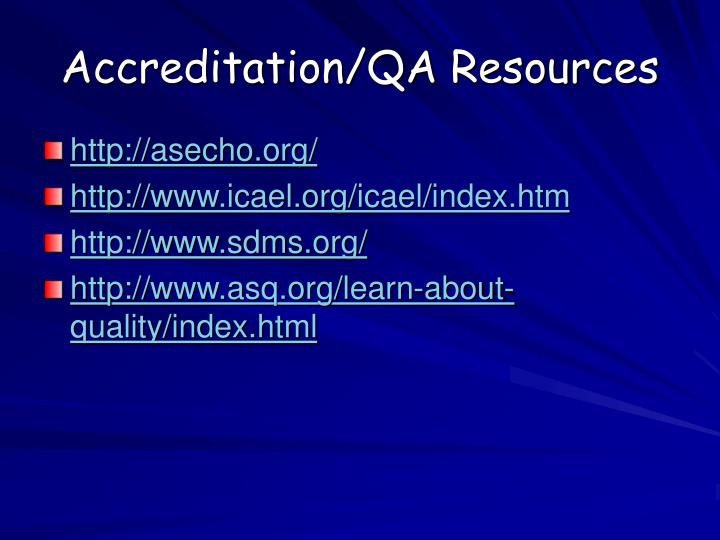 Accreditation/QA Resources