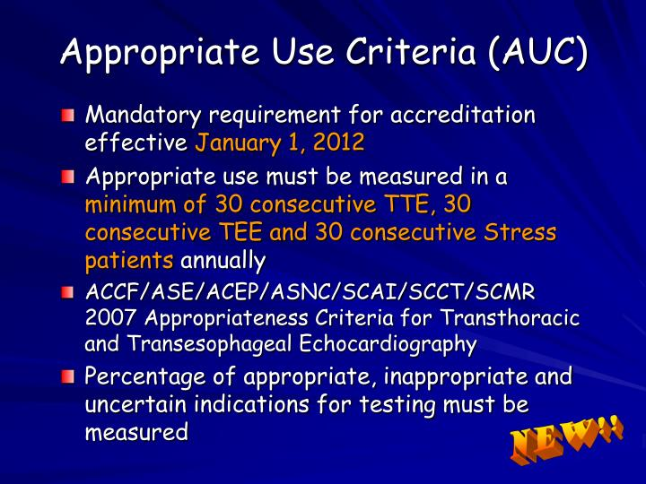 Appropriate Use Criteria (AUC)