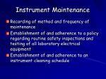instrument maintenance