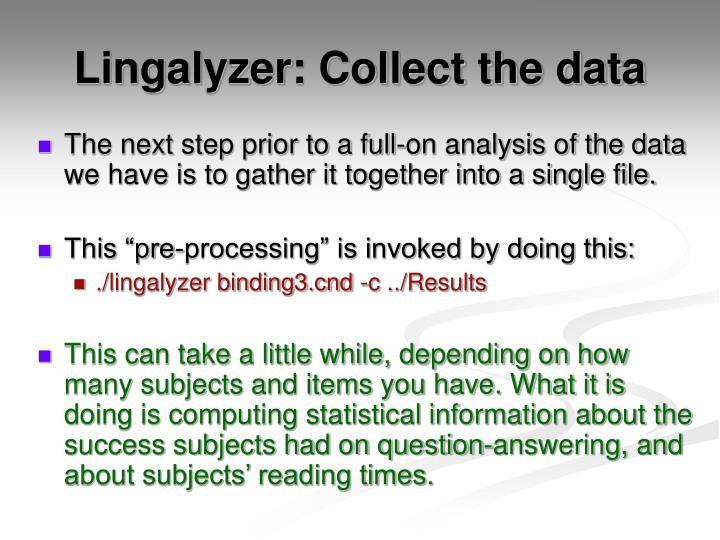 Lingalyzer: Collect the data