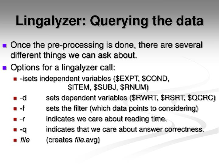 Lingalyzer: Querying the data