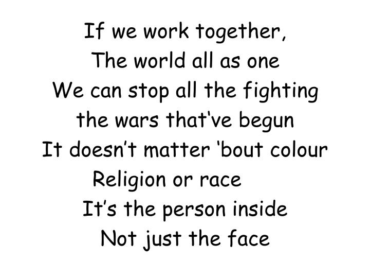 If we work together,