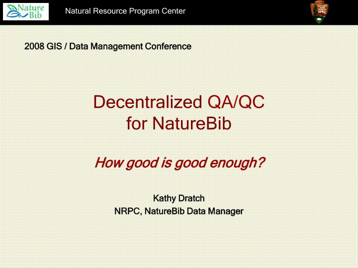 Decentralized qa qc for naturebib