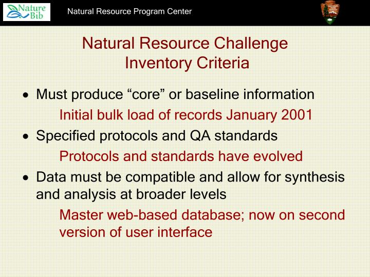 Natural resource challenge inventory criteria