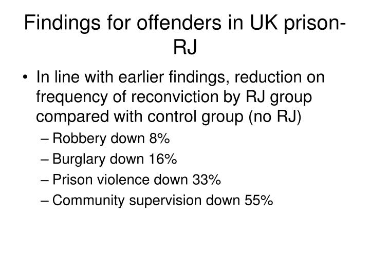 Findings for offenders in UK prison-RJ