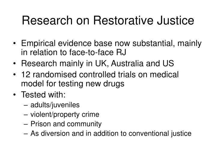Research on restorative justice