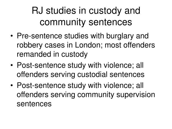 RJ studies in custody and community sentences