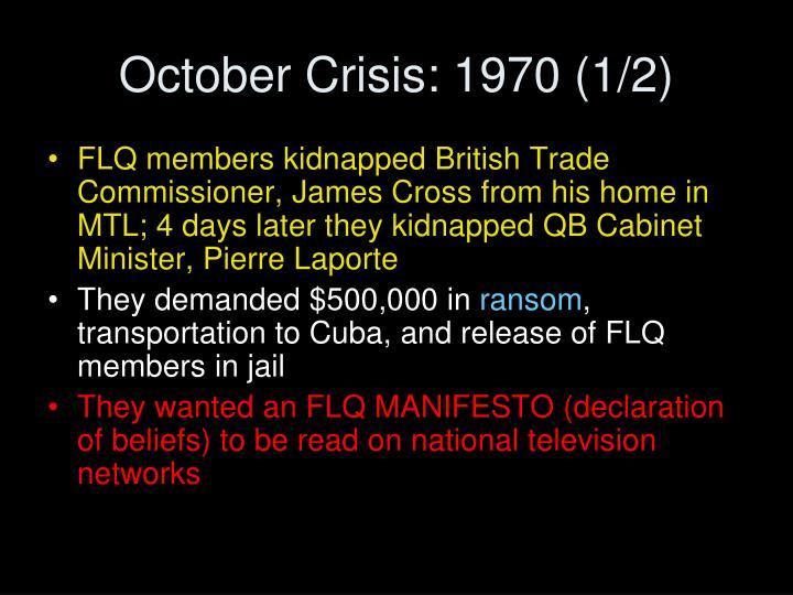 October Crisis: 1970 (1/2)