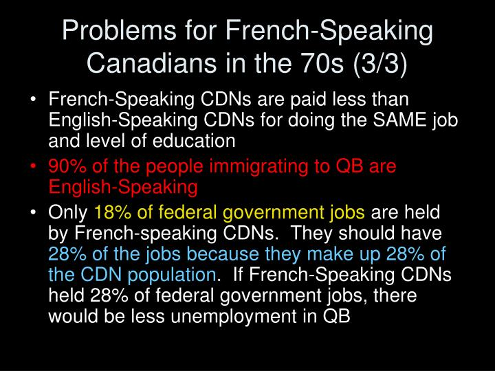 Problems for French-Speaking Canadians in the 70s (3/3)