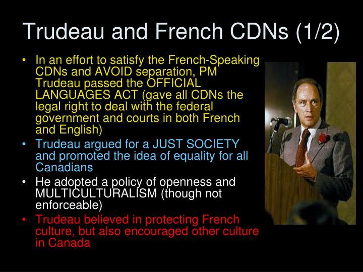 Trudeau and French CDNs (1/2)