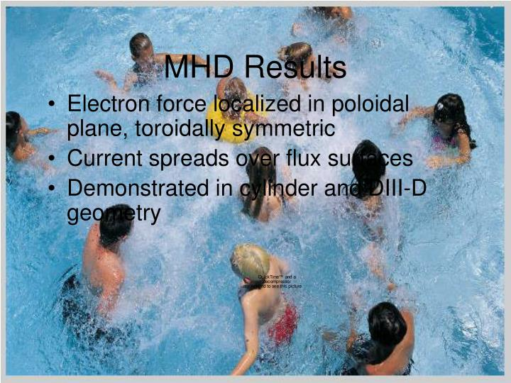 MHD Results