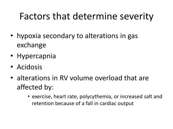 Factors that determine severity