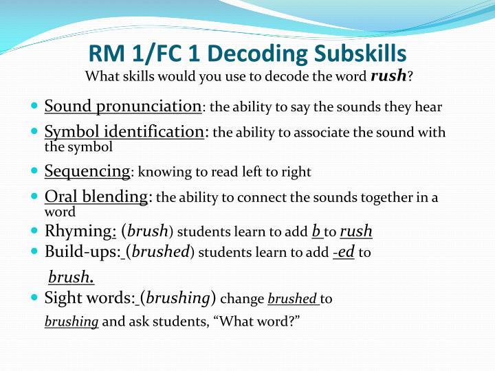 RM 1/FC 1 Decoding Subskills