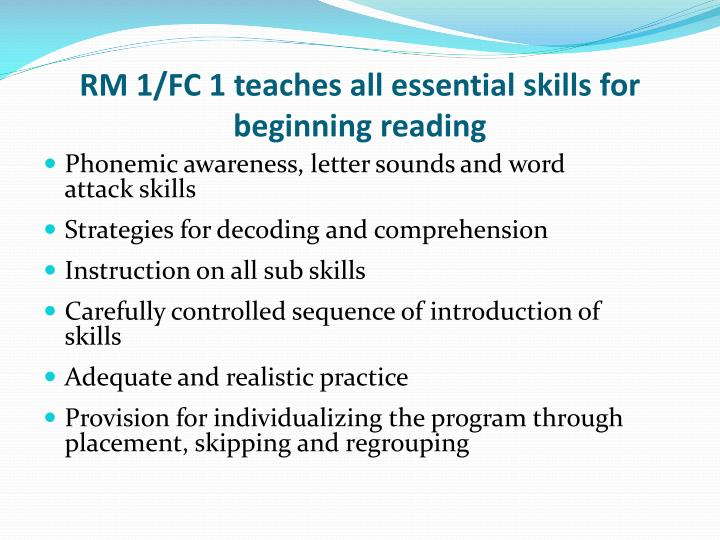 RM 1/FC 1 teaches all essential skills for beginning reading